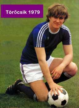 Összesen hány gól lött Törőcsik András az Újpesti Dózsa színeiben pályafutása alatt?