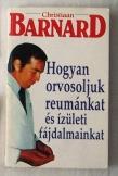 Christiaan Barnard: Hogyan orvosoljuk reumánkat