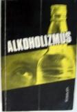 Fekete János Alkoholizmus Kossuth kiadó 1982