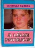 Schirilla György: A lélek patikája 1990