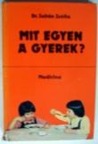 Zoltán Zsófia: Mit egyen a gyerek Medicina 1979
