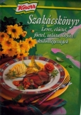 Knorr szakácskönyv: Leves,előétel,főétel,saláta,
