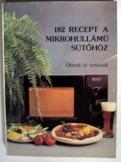 Kovács Ágnes: 182 recept a mikrohullámú sütőhöz