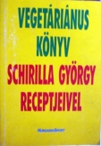 Schirilla György: Vegeteráiánus könyv 1990