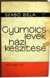 Szabó Béla: Gyümölcs levesek házi készítése