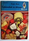 Turós Emil:  Tejtermékek az étlapon 1971