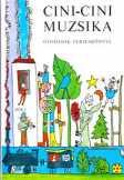 Cini-Cini muzsika óvodások verseskönyve