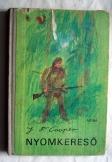 J F Copper: Nyomkereső  ifjúsági könyv   Móra 1973