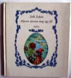 Zelk Zoltán:  Három morzsa meg egy fél