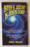 Jonh Maisel: Is Jesus God?