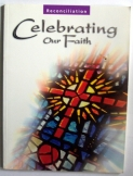 Reconciliation: Celebrating our faith