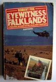 Robert Fox: Eyewitness falklands Methuen london