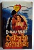 Barbara Ankrum: Örjöngő örvényben romatikus regény