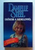 Danielle Steel: Erősebb a szerelemnél romantikus