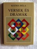 Kozma Béla: Versek és drámák 2007-es kiadás