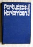 Portyázás Harlemben elbeszélések 1976