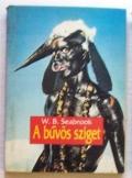 W.B. Seabrook: A bűvös sziget  regény