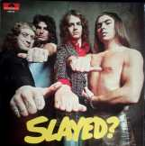 Slade:Slayed bakelit