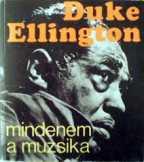 Duke Ellington - Mindenem a muzsika