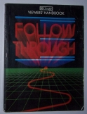 Follow Through: Viewers handbook angol nyelvkönyv
