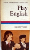 Rényiné: Play english tankkönyvkiadó 1982