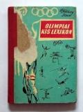 Dr. Földessy János: Olimpiai kis lexikon 1960