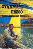 Lepies György:Gyarmati Dezső kapitányságának törté