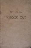 Peterdi Pál:  Knock out  Sport kiadó 1964