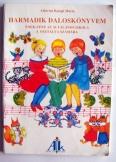 Albertné  Márta: Harmadik dalos könyvem ének-zene