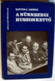 Burton C. Andrus: A nürnbergi huszonkettő
