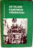Candiano Falaschi: Az olasz fasizmus végnapjai