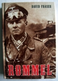 David Fraser: Rommel  Erwin Rommel tábornagy élete