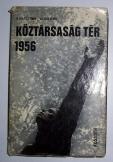 Hollós Ervin: Köztársaság tér 1956   Kossuth kiadó