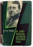 Julius Mader:   A sebhelyes gyilkos nyomában
