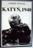 Leopold Jerzewski: Katyn 1940 Orosz háborús bűnök