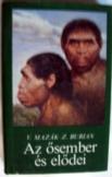 V.Mazák-Z.Burian:  Az ősember és elődei