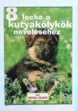 8 lecke a kutyakölykök neveléséhez kis füzet