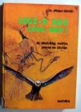 Dr Major István:  Lesz-e sas 2000-ben natura 1979