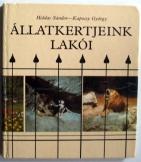 Holdas Sándor-Kapocsy György: Állatkertjeink lakói