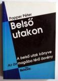 Popper Péter:   Belső utakon    Relaxa kiadó 1991