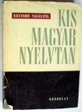Rácz Endre:  Kis magyar Nyelvtan Gondolat 1967