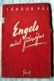 Sándor Pál: Engels mint filozófus Faust kiadó 1945
