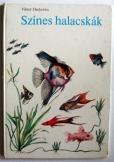 Viktor Dackevics: Színes halacskák akvaristáknak