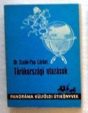 Dr. Szabó-Pap Lóránt: Törökországi utazások