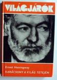 Ernst Hemingway: Karácsony a világ tetején