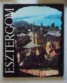 Esztergom útikönyv 1973 kis helytörténeti füzet