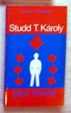 Grubb P. Norman: Studd T. Károly isten követe
