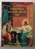 Képes Kálvin kalendárium 2003