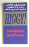 Richards M. Devos: Higgy!  AMWAY alapítójától